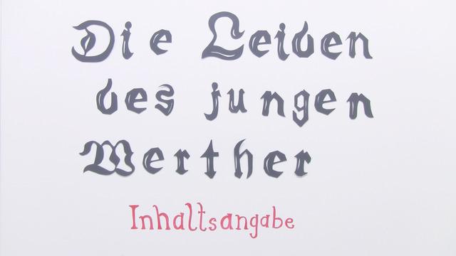 """""""Die Leiden des jungen Werther"""" – Inhaltsangabe (Goethe)"""