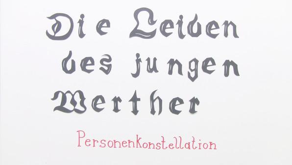 """""""Die Leiden des jungen Werther"""" – Personenkonstellation (Goethe)"""