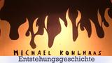 """""""Michael Kohlhaas"""" –Entstehungsgeschichte (v. Kleist)"""