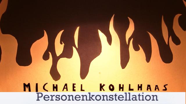 """""""Michael Kohlhaas"""" – Personenkonstellation (v. Kleist)"""