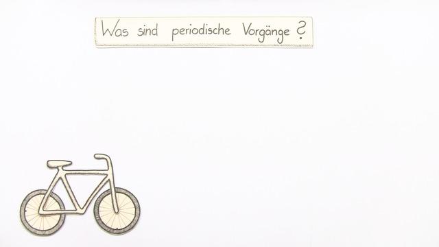 Was sind periodische Vorgänge?