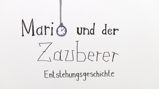 """""""Mario und der Zauberer"""" – Entstehungsgeschichte (Mann)"""