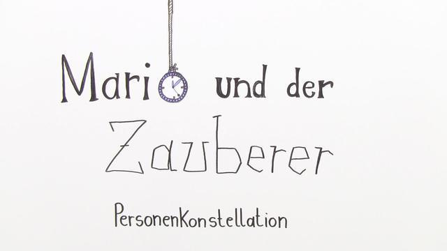 """""""Mario und der Zauberer"""" – Personenkonstellation (Mann)"""