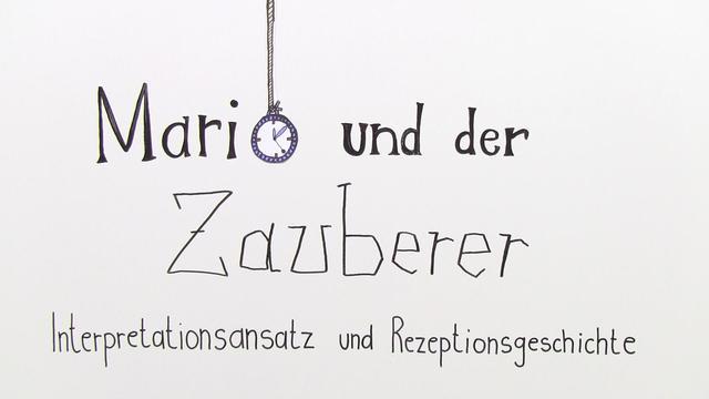 """""""Mario und der Zauberer"""" – Interpretationsansatz und Rezeptionsgeschichte (Mann)"""