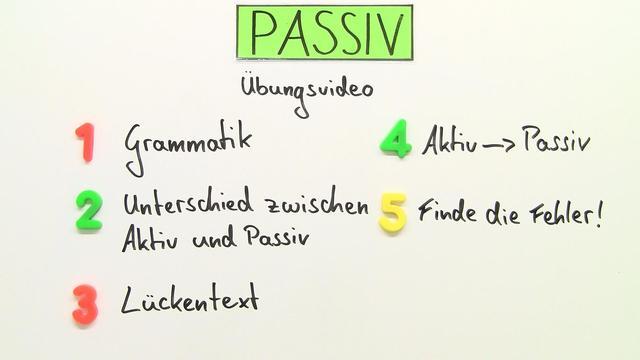 Passiv  (Übungsvideo 2)