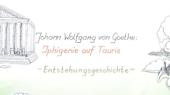 """""""Iphigenie auf Tauris"""" – Entstehungsgeschichte (Goethe)"""
