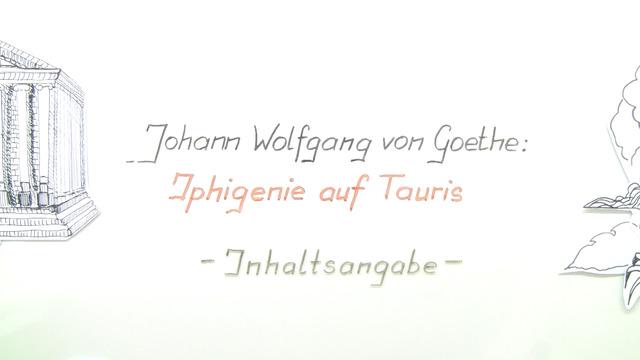 """""""Iphigenie auf Tauris"""" – Inhaltsangabe (Goethe)"""