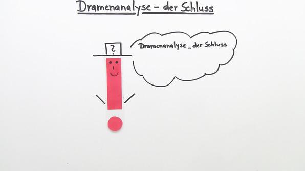 Dramenanalyse schreiben – Der Schluss
