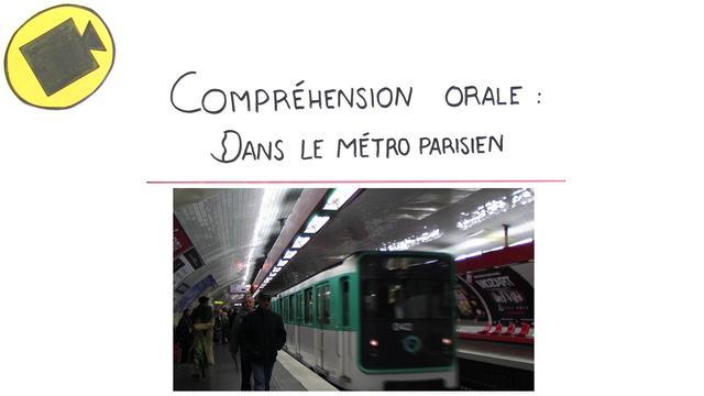 Dans le métro parisien – Hörverständnis