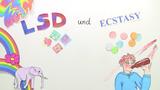 LSD und Ecstasy – illegale Drogen