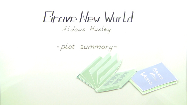"""Brave New World"" – Plot Summary (Huxley)"