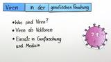 Genetische Forschung – Einsatz von Viren