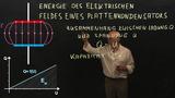 Energie des elektrischen Feldes eines Plattenkondensators