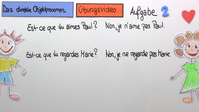 "Direkte Objektpronomen: ""le"", ""la"" und ""les"" (Übungsvideo)"