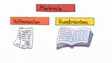 Merkmale von Volksmärchen und Kunstmärchen