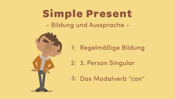 Simple Present – Bildung und Aussprache