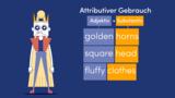Adjectives – Gebrauch und Satzstellung von Adjektiven