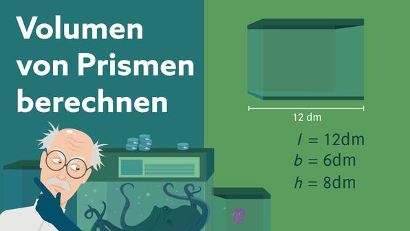 Volumen von Prismen berechnen