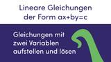 Lineare Gleichungen der Form ax+by=c (Gleichungen mit 2 Variablen)