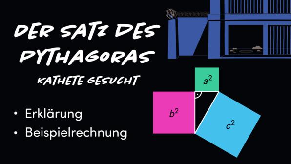 Satz des Pythagoras – Kathete gesucht