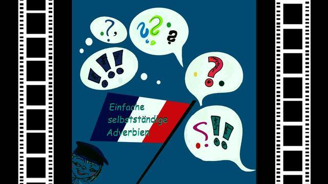 Einfache Adverbien – Kategorien und Gebrauch
