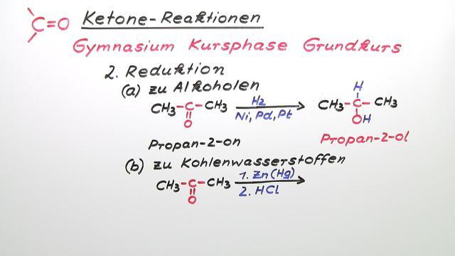 Ketone – Reaktionen (Vertiefungswissen)