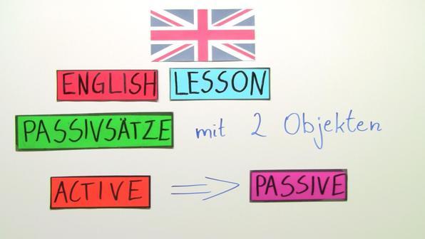 Passiv bei Verben mit zwei Objekten (Übungsvideo)
