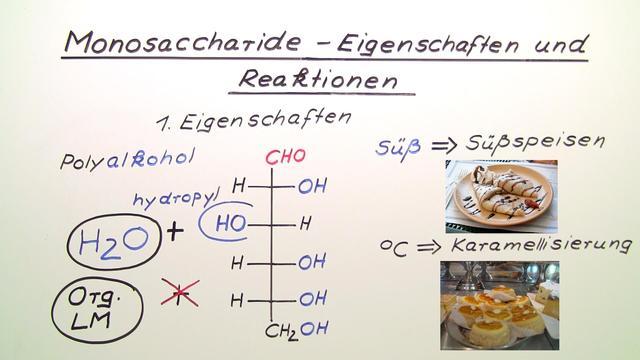 Monosaccharide – Eigenschaften und Reaktionen
