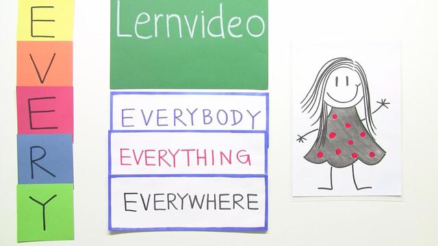 Indefinite Pronouns: everybody, everything, everywhere