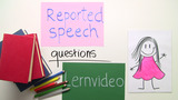 Reported Speech – Fragen