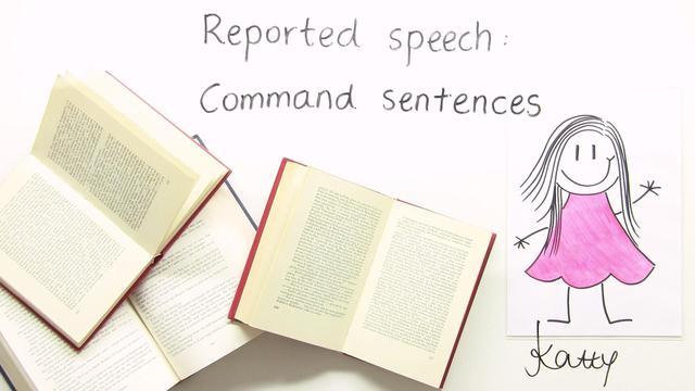 Reported Speech – Aufforderungen und Befehle