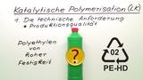 Katalytische Polymerisation (Expertenwissen)