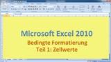 Lektion 14 Excel 2010 Bedingte Formatierung Teil 1