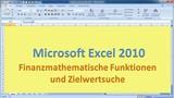 Lektion 18 Excel 2010 Finanzmathematik