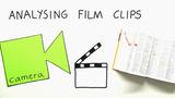 Analysing Film Clips – Wie analysiere ich Filmausschnitte?