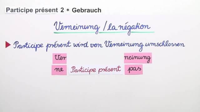 Participe Présent – Gebrauch (2)
