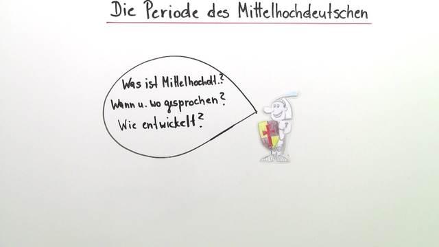 Die Periode des Mittelhochdeutschen