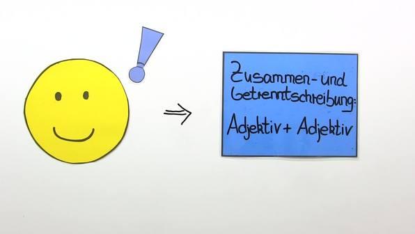 Getrennt- und Zusammenschreibung: Adjektiv + Adjektiv