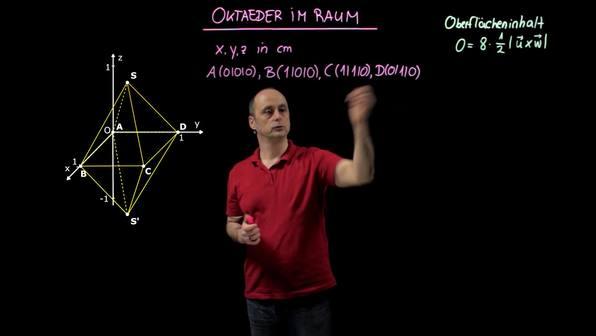 Oktaeder im Raum – Oberflächeninhalt und Volumen