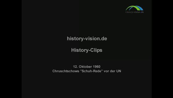 """12. Oktober 1960 – Chruschtschows """"Schuh-Rede"""" vor der UNO"""