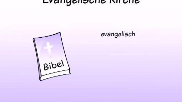 Evangelische Kirche - Was ist das?