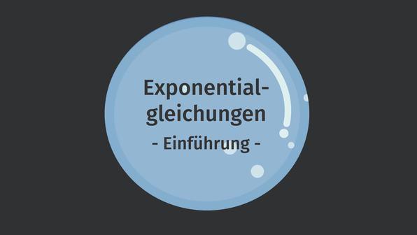 Exponentialgleichungen – Einführung