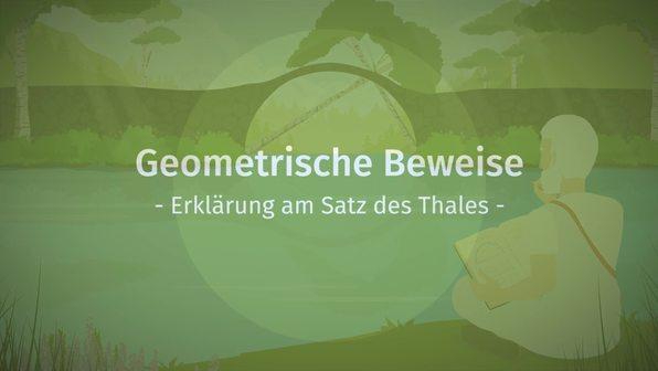 Geometrische Beweise – Erklärung am Satz des Thales