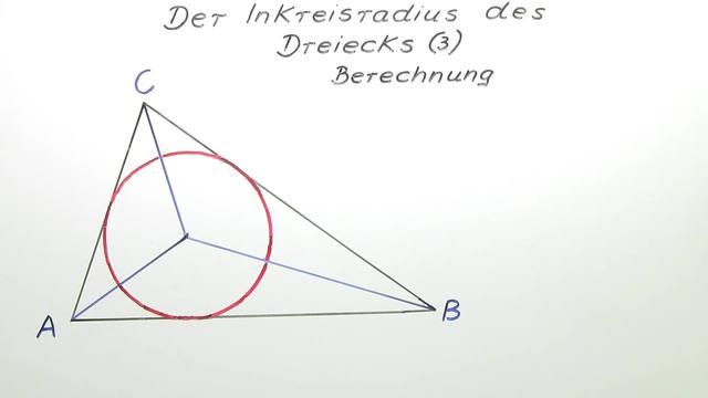 Inkreisradius von Dreiecken – Bestimmung des Radius