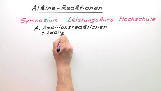 Alkine – Reaktionen (Expertenwissen)