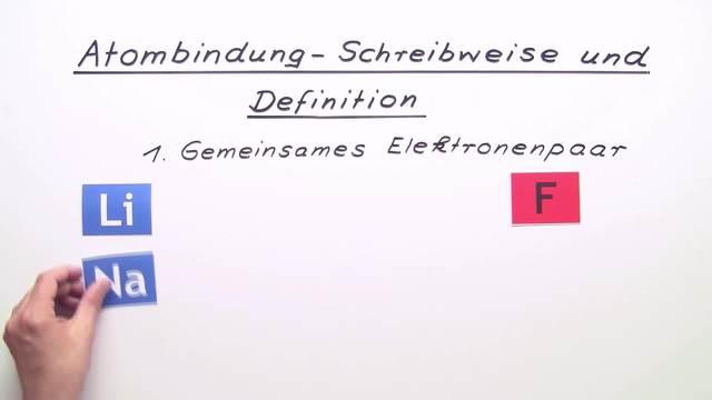 Atombindung – Schreibweise und Definition – Chemie online lernen