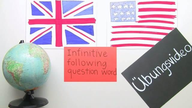 Infinitive – nach einem Fragewort (Übungsvideo)