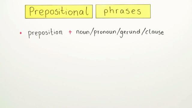 Prepositional Phrases (1)