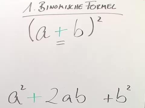Binomische Formeln (Übungsvideo)
