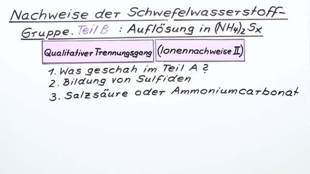 Nachweise der Schwefelwasserstoff-Gruppe (2)